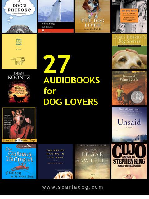 27 Audiobooks For Dog Lovers - SpartaDog Blog